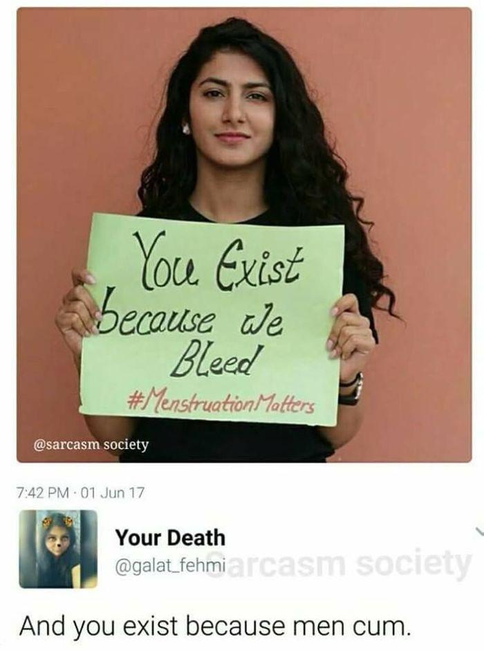 971d97c7759b Текст на плакате  «Ты существуешь, потому что мы кровоточим»   МенструацияВажна Овуляшки