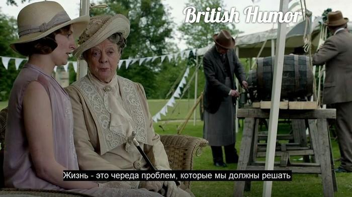 Одно из определений жизни Юмор, Downton Abbey, Жизнь, Мэгги Смит, Длиннопост