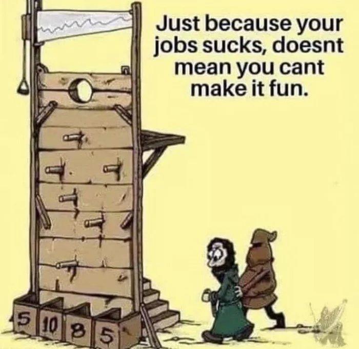 То, что у тебя отстойная работа, ещё не значит того, что ты не можешь сделать её забавной.