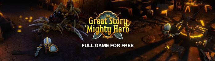 The Great Story of a Mighty Hero - Remastered [free games] Action, Приключения, RPG, Компьютерные игры, Халява, Архив, Indiegala, Видео, Длиннопост