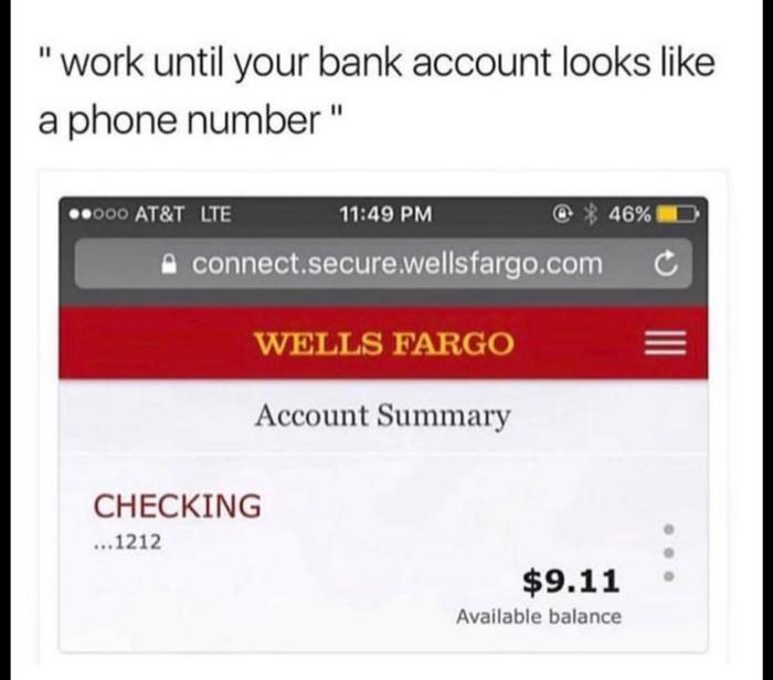 Работай, пока твой счет в банке не будет похож на номер телефона