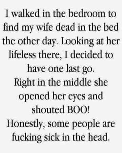 А если сердце слабое? Жена, Муж, Секс, Смерть, Черный юмор, Извращение, Некрофилия, Розыгрыш