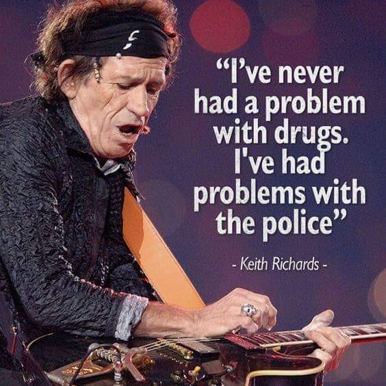Нет проблем Наркотики, Полиция, Rolling Stones, Картинки, Картинка с текстом, Перевод, Кит Ричардс